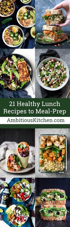 21 delicious, healthy lunch recipes that are perfect for your weekday meal-prep. With flavorful salads, inventive sandwiches, and bowls of goodness - these will be your new go-to's!