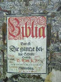 Die Bibel, a copy from Luther's original printed at the Wittenberg Press, 1572