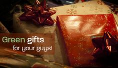 7 Great #Green Gifts for Your Guy | #GiftIdeas | Organic Spa Magazine