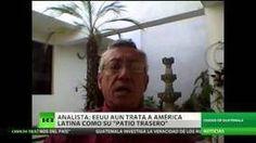"""""""EEUU todavía trata a Latinoamérica como a su patio trasero"""""""