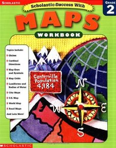 Scholastic Success With Maps Workbook Grade 2 Scholastic Success With Workbooks Maps