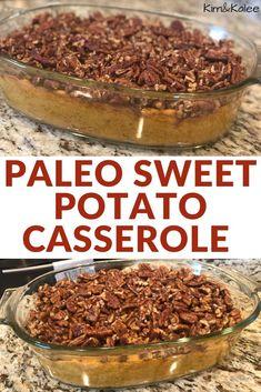 Paleo Sweet Potato Casserole {Gluten-Free, Dairy-Free} #paleo #paleothanksgiving #paleorecipes #paleoChristmas #thanksgiving #sidedish #Christmas