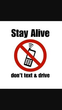 Please don't text and drive!