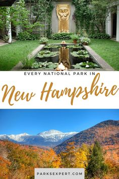 The two national parks in New Hampshire are worth visiting: Appalachian Trail and Saint-Gaudens. Visit the Parks Expert to learn all about them and plan your visit.