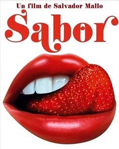 SABOR, un film de Salvador Mallo Spanish Posters, Graphic Design, Art Prints, Rock Roll, Red Lips, Cinematography, Inspiration, Icons, Paintings