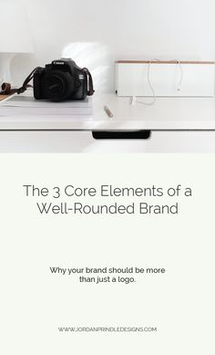 3 Core Elements of a Well-Rounded Brand — Jordan Prindle Designs Branding Your Business, Small Business Marketing, Creative Business, Marketing Ideas, Successful Business Tips, Brand Style Guide, Visual Identity, Branding Design, Core