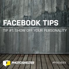 Facebook Tips for Photographers: Tip #1 – Show Off Your Personality - http://engage360.me/2014/03/24/facebook-tips-for-photographers-tip-1-show-off-your-personality/  http://engage360.me