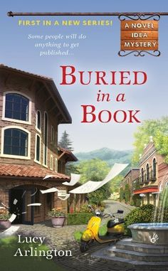 Buried in a Book (A Novel Idea Mystery) by Lucy Arlington, http://www.amazon.com/dp/B0064W5DX2/ref=cm_sw_r_pi_dp_aAjxsb18R3WBE