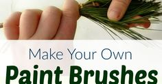 A simple way for kids to use natural materials to make art supplies. Have you ever made a paint brush out of spruce needles? Find out how to - it's easy and fun!