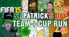 FIFA 15- ST PATRICK'S DAY SQUAD/CUP RUN (I WIN THE CUP!?)