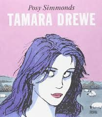 """Tamara Drewe"", Posy Simmonds - Tamara Drewe has transformed herself. Plastic surgery and a smouldering look, have given her confidence and a new and thrilling power to attract and destroy. First appearing as a serial in ""The Guardian"", in book form Tamara Drewe has been enlarged, embellished and lovingly improved by the author."