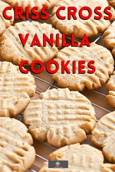 Criss Cross Vanilla Cookies, easy great tasting crunchy vanilla cookie recipe sure to please! A traditional family recipe using basic pantry ingredients. A great all year round cookie recipe