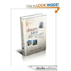 This was the first book we wrote and we've been overwhelmed with the response. Whatever your dream may be, this book outlines the practical steps to make it reality and to save the money to make it come true. The reviews and feedback show it has helped hundreds to take the first steps toward their dream lives.
