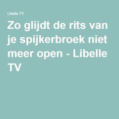 Zo glijdt de rits van je spijkerbroek niet meer open - Libelle TV