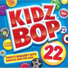 Kidz Bop 22 ($10)