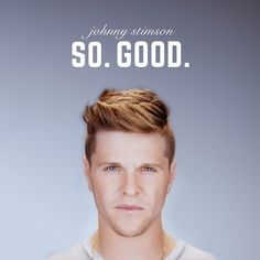 """""""So. Good."""" by Johnny Stimson was added to my Discover Weekly playlist on Spotify"""