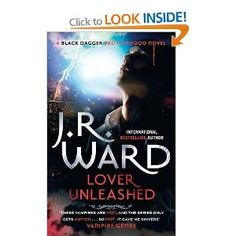 Lover Unleashed: Number 9 in series Black Dagger Brotherhood: Amazon.co.uk: J.R. Ward: Books