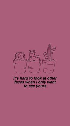 É difícil olhar para outros rostos quando eu só quero olhar o seu