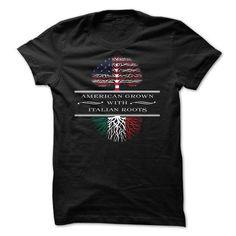 American Grown with Italian Roots T Shirts, Hoodies Sweatshirts. Check price ==► http://store.customtshirts.xyz/go.php?u=https://www.sunfrog.com/LifeStyle/American-Grown-with-Italian-Roots.html?41382