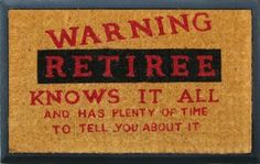 Retiree Door Mat - retirement gifts, gifts for men, ... | gifts for m…someone is getting this a retirement gift
