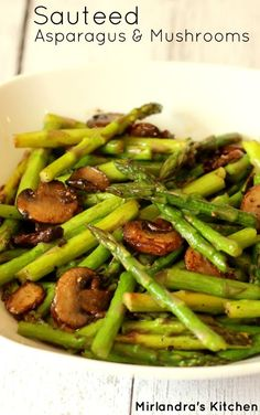 Nadire Atas on Asparagus Dishes Five minute sautéed asparagus and mushrooms make an easy spring side dish. Simple enough for every day, fancy enough for a special meal, mushrooms optional. I included easy directions to prepare the asparagus for cooking. Side Dish Recipes, Veggie Recipes, Vegetarian Recipes, Cooking Recipes, Healthy Recipes, Baked Asparagus Recipes, Esparagus Recipes, Chicken Recipes, Snacks