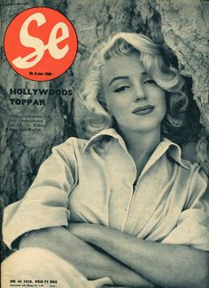 Se - May 1958, Swedish magazine. Cover photo of Marilyn Monroe taken in Laurel Canyon by Milton H. Greene in 1953 <3