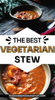 Vegetarian Stew, Vegetarian Comfort Food, Vegan Stew, Vegetarian Meal Prep, Vegetarian Breakfast Recipes, Vegetarian Recipes Dinner, Healthy Soup Recipes, Lunch Recipes, Dairy Free Soup