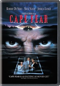 Cape Fear (1991).  A convicted rapist, released from prison after serving a 14 year sentence, stalks the family of the lawyer who originally defended him. Robert De Niro, Nick Nolte, Jessica Lange.