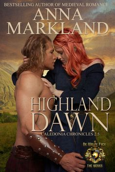 """Warrior Woman Winmill: Highland Dawn.( Calednia Chronicles #2.5) by Anna Markland. Also part of the """"World of de Wolfe Pack."""