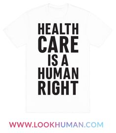 Healthcare Is A Human Right, period. Show off your support for access to healthcare with this healthcare protest design! Perfect for a social justice warrior, activist, feminist, fighting for equality, protesting and marching for justice, human rights, and healthcare for all!