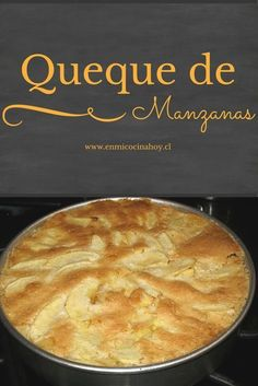 Apple Recipes, Sweet Recipes, Cake Recipes, Chilean Recipes, Chilean Food, Pastry Cake, Food Humor, Desert Recipes, Love Food