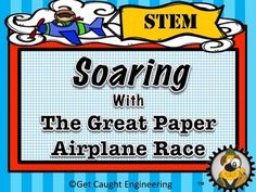 Lets Soar with The Great Paper Airplane Challenge! Plan a class, grade or all school paper airplane event that incorporates the engineering design process. This STEM activity packet includes student handouts, a rubric, an engineering design poster, and teacher notes.