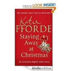 Staying Away at Christmas (Short Story) - great quick read for Christmas time - I was a bit sad that it ended!