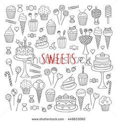 Sweets set  vector icons hand drawn doodle. Dessert illustrations pastries, birthday cake, cupcake, ice cream, candy, lollipop, chocolate isolated .
