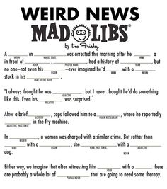Mad Libs for Adults | Weird News Mad Libs, For Your Own Weird News Stories - The Frisky