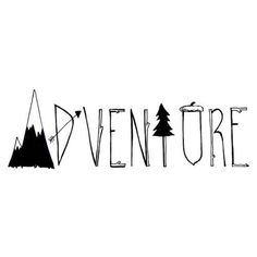 The letters are turned into images of things usually found in the wilderness, or tools used when exploring thus conveying the idea of adventure