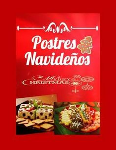 """Find magazines, catalogs and publications about """"postres"""", and discover more great content on issuu. Mexican Christmas Food, Christmas Desserts, Christmas Treats, Book Cupcakes, Cupcake Cakes, Mexican Food Recipes, Dessert Recipes, Decadent Cakes, Sweet Cakes"""