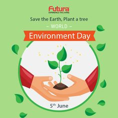 Celebrate nature.  Help us make World Environment Day nature's biggest day out. #FuturaInterior #WorldEnvironmentDay #GlobalWarming #WithNature #GoGreen #Earth #AirPollution #ConnectwithNature