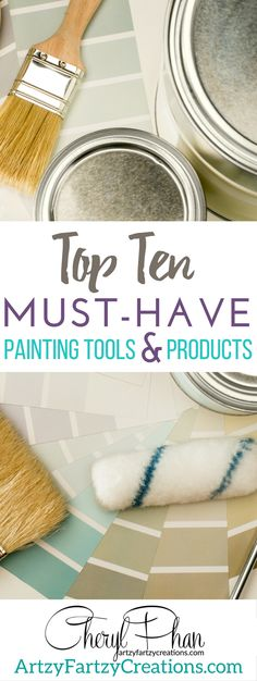 My Top Ten Must-have Painting Tools & Paint Products by Cheryl  Phan of…