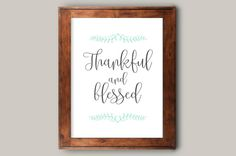 Thankful and Blessed print, Fall Wall art print,thankful wall art,thankful instant print,Autumn printable art print