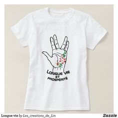 T-shirt femme Longue vie blanc T Shirt Diy, T Shirts With Sayings, Mens Tops, Life, Woman