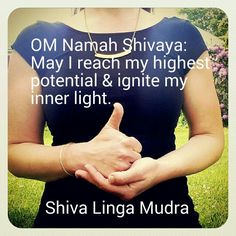 Shiva Linga Mudra  OM Namah Shivaya