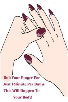 Rub Your Finger For Just 1-Minute Per Day & This Will Happen To Your Body!