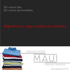 Que nada impida sentirte cómodo contigo mismo y disfrutar de tu trabajo. #MAUI es para el ejecutivo de hoy. www.bigbang.com.mx