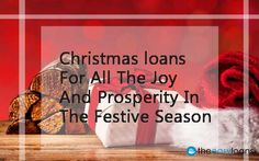 With Christmas loans, you can forget the stress and experience the best of festive season. The loans are easy to derive and can be sourced with feasible terms and conditions.