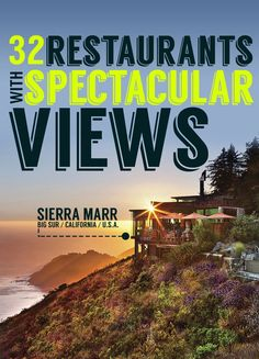 32 Restaurants With Spectacular Views: Let's eat Awesome Food with a view!