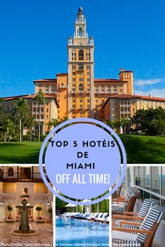 top 5 hoteis Miami of all time!