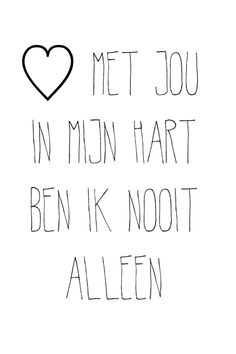 Pin van danielle gemin op found my other heart! Wall Quotes, Words Quotes, Sayings, Qoutes, Love Words, Beautiful Words, Happy Quotes, Best Quotes, Dutch Words