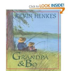 """Grandpa and Bo"" by Kevin Henkes book"