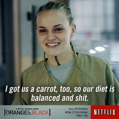 #oitnb...what a great line!